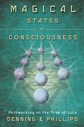 Magical States of Consciousness - Denning, Melita/ Phillips, Osborne - Llewellyn Worldwide Ltd