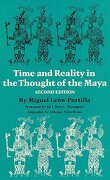 Time and Reality in the Thought of the Maya - Leon-Portilla, Miguel - University of Oklahoma Press