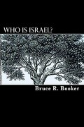 Who Is Israel? - Booker, Bruce R. - Createspace