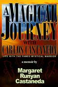 A Magical Journey with Carlos Castaneda - Castaneda, Margaret Runyan - iUniverse