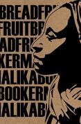 Breadfruit - Booker, Malika - Flipped Eye Publishing Limited
