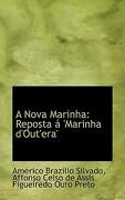 A Nova Marinha: Reposta 'Marinha D'Out'era' - Silvado, Amrico Brazlio - BiblioLife