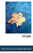 Turquie. - Marmont, Marcha Duc De Raguse - BiblioLife