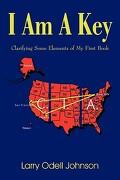 I Am a Key - Johnson, Larry Odell - Authorhouse