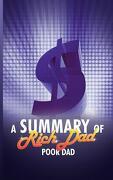 A Summary of Rich Dad Poor Dad by Robert T. Kiyosaki - Snowball Publishing - WWW.Snowballpublishing.com