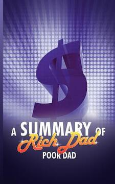 portada a summary of rich dad poor dad by robert t. kiyosaki