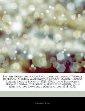 "portada articles on british north american anglicans, including: thomas jefferson, martha washington, george mason, george clymer, samuel seabury (1729 ""1796)"
