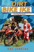Dirt Bike Ike - Jenkins, Roy - Createspace