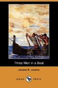 Three Men in a Boat (Dodo Press) - Jerome, Jerome Klapka - Dodo Press