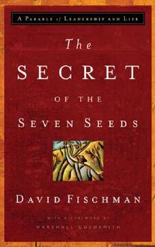 portada the secret of the seven seeds: a parable of leadership and life