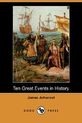 Ten Great Events in History (Dodo Press) - Johonnot, James - Dodo Press