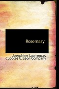 Rosemary - Lawrence, Josephine - BiblioLife