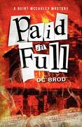 Paid in Full - Brod, DC - Tyrus Books