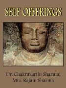Self Offerings - Sharma, Chakravarthi - Authorhouse