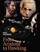 From Aristotle to Hawking - Pissanos, Paul - Authorhouse
