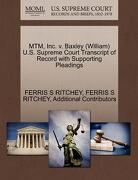 Mtm, Inc. V. Baxley (William) U.S. Supreme Court Transcript of Record with Supporting Pleadings - Ritchey, Ferris S. - Gale, U.S. Supreme Court Records