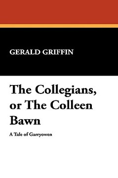 portada the collegians, or the colleen bawn