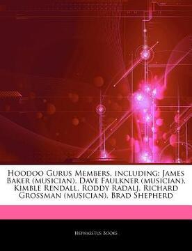 portada articles on hoodoo gurus members, including: james baker (musician), dave faulkner (musician), kimble rendall, roddy radalj, richard grossman (musicia