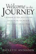 Welcome to the Journey - Anderson, Paulette - Xulon Press