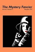 The Mystery Fancier (Vol. 3 No. 3) May-June 1979 - Townsend, Guy M. - Borgo Press