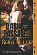 Dark Passages: Tristan & Karen - Reinke, Sara - Bloodhorse Press, LLC