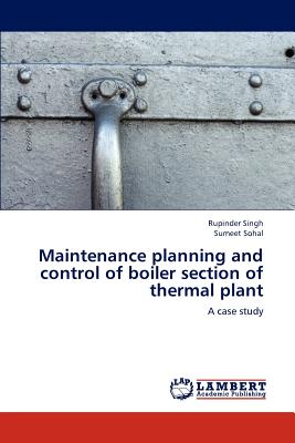 Maintenance planning and control of boiler section of thermal plant