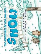 The Adventures of Boo and Koty: Snow - Goggins, Jean - Xlibris Corporation