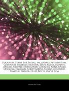 Articles on Pejorative Terms for People, Including: Antisemitism, Cretinism, Hillbilly, Hoosier, Idiot, Kulak, Luddite, Lunatic, Moonie (Unification c (libro en inglés) - Hephaestus Books - Hephaestus Books
