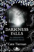 Darkness Falls - Tiernan, Cate - Hodder & Stoughton
