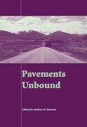 Pavements Unbound: Proceedings of the 6th International Symposium on Pavements Unbound (UNBAR 6), 6-8 July 2004, Nottingham, England - Dawson, Andrew R. - Taylor & Francis Group