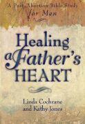 Healing a Father's Heart - Cochrane, Linda - Baker Books