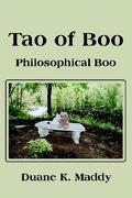 Tao of Boo: Philosophical Boo - Maddy, Duane K. - iUniverse.com