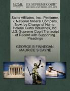 Sales Affiliates, Inc., Petitioner, V. National Mineral Company, Now, by Change of Name, Helene Curtis Industries, Inc. U.S. Supreme Court Transcript - Finnegan, George B. - Gale, U.S. Supreme Court Records