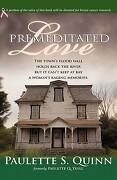 Premeditated Love - Quinn, Paulette S. - Trafford Publishing