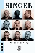 Singer - Flannery, Peter - Nick Hern Books