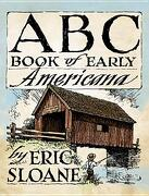 ABC Book of Early Americana - Sloane, Eric - Dover Publications