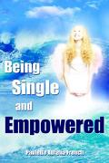 Being Single and Empowered - French, Paulette Aurelia - Authorhouse