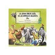la gran breve guía de los animales salvajes - tito matamala - ediciones b