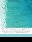 Articles on 20Th-Century Explorers, Including: Jacques Cousteau, Richard Evelyn Byrd, Thomas Gann, f. A. Mitchell-Hedges, Teoberto Maler, William Heal (libro en inglés) - Hephaestus Books - Hephaestus Books