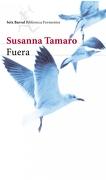 Fuera - Susanna Tamaro - Seix Barral