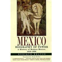 portada mexico,biography of power : a history of modern mexico, 1810-1996