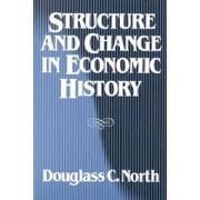 structure and change in economic history - c. north douglass - w w norton & co inc