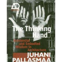 portada the thinking hand,existential and embodied wisdom in architecture