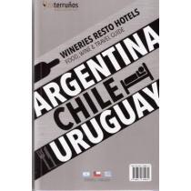 portada wineries-resto-hotels. food, wine & travel guide. argentina chile uruguay