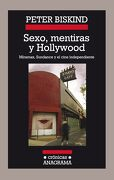 Sexo, Mentiras y Hollywood - Peter Biskind - Anagrama