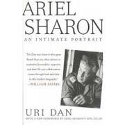ariel sharon,an intimate portrait - uri dan - st martins pr