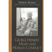 george herbert mead and human conduct - herbert blumer - rowman & littlefield pub inc