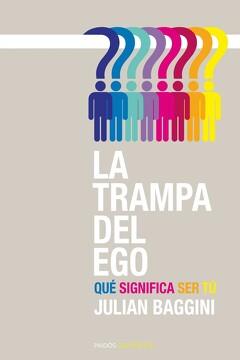 portada La Trampa del Ego: Qué Significa ser tú (Contextos)