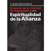 espiritualidad de la alianza - padre josé kentenich - Editorial Patris