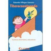 titerecuenteando/ books on muppets,munecos divertidos y educativos - eduardo villegas guevara - ld books inc
